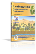 Landwirtschaft II - Tropisch-subtropische Trockengebiete - Schulfilm (DVD)